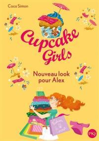 Cupcake girls. Volume 20, Nouveau look pour Alex