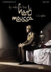 Les contes du djinn Hadj Moussa. Volume 2, La rupture