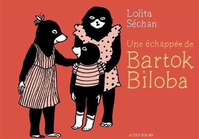 Bartok Biloba. Volume 1, Une échappée de Bartok Biloba