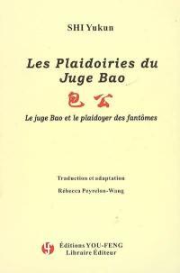 Les plaidoiries du juge Bao. Volume 2005, Le juge Bao et le plaidoyer des fantômes