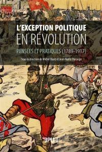 L'exception politique en révolution