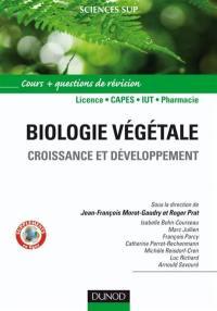 Biologie végétale. Volume 2, Croissance et développement