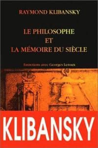 Le philosophe et la mémoire du siècle