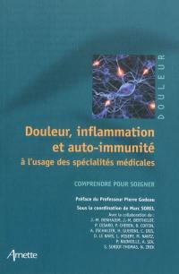 Douleur, inflammation et auto-immunité