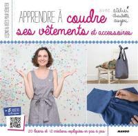 Apprendre à coudre ses vêtements et accessoires avec atelier Charlotte Auzou
