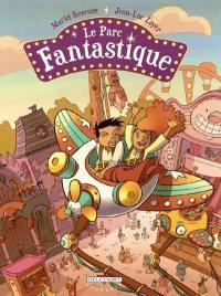 Le parc fantastique. Vol. 1
