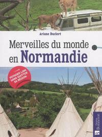 Merveilles du monde en Normandie