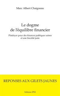 Le dogme de l'équilibre financier