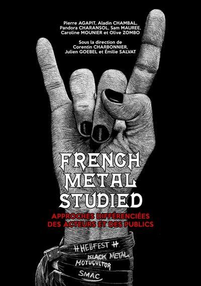 French metal studied : approches différenciées des acteurs et des publics