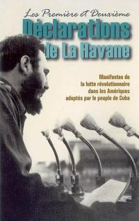 Les première et deuxième déclarations de La Havane