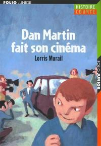 Dan Martin fait son cinéma