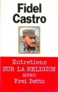 Entretiens sur la religion avec Frei Betto