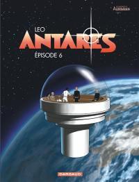 Antarès, Episode 6