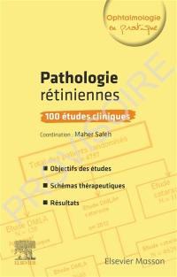 Pathologies rétiniennes