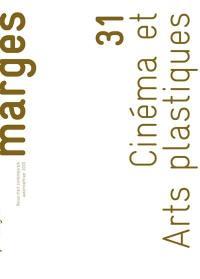 Marges. n° 31, Cinéma et arts plastiques
