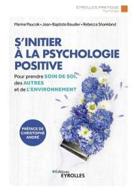 S'initier à la psychologie positive