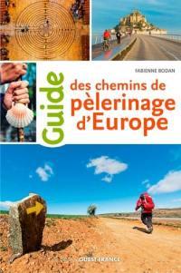 Guide des chemins et pélerinage d'Europe