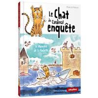 Le chat du cardinal enquête. Volume 3, Le monstre de La Rochelle