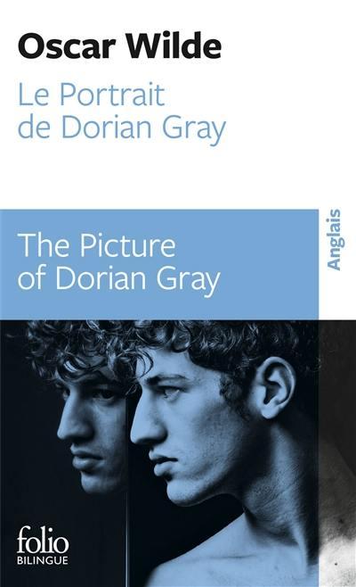 Le portrait de Dorian Gray = The picture of Dorian Gray