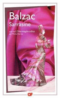 Sarrasine. Suivi de L'Hermaphrodite