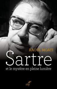 Sartre et le mystère en pleine lumière