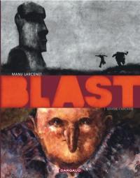 Blast. Volume 1, Grasse carcasse
