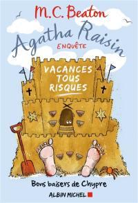 Agatha Raisin enquête. Volume 6, Vacances tous risques