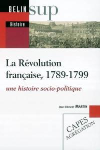 La Révolution française, 1789-1799