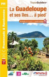 La Guadeloupe et ses îles... à pied