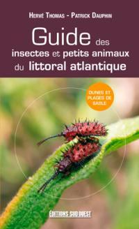 Guide des insectes et petits animaux du littoral atlantique