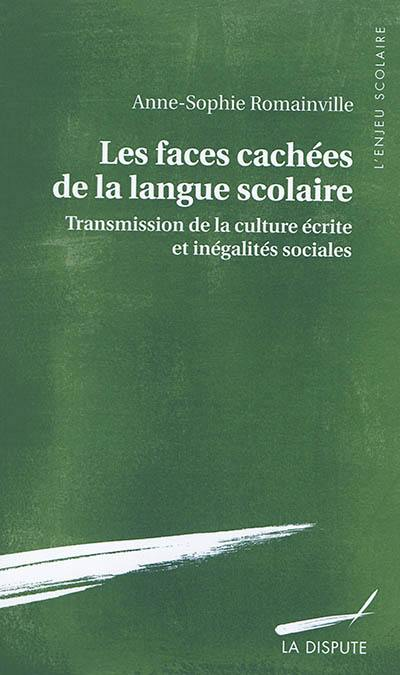 Les faces cachées de la langue scolaire