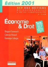 Economie et droit, terminale BEP : secrétariat, comptabilité, VAM