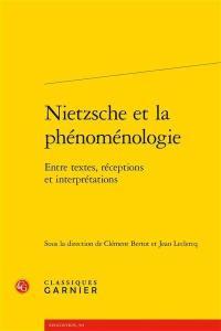Nietzsche et la phénoménologie