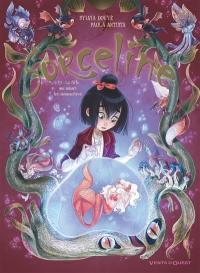 Sorceline. Volume 2, La fille qui aimait les animonstres