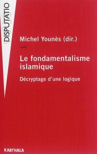 Le fondamentalisme islamique