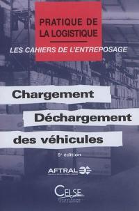 Chargement-déchargement des véhicules
