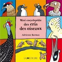 Mini encyclopédie des cris des oiseaux