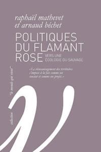 Politiques du flamant rose