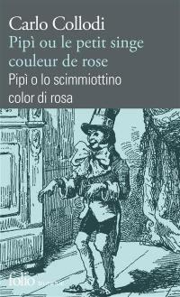 Pipi ou Le petit singe couleur de rose = Pipi o Lo scimmiottino color di rosa