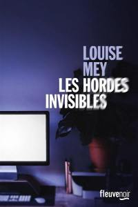 Les hordes invisibles