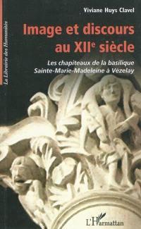 Image et discours au XIIe siècle