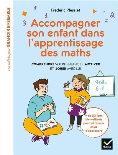 Accompagner son enfant dans l'apprentissage des maths