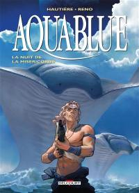 Aquablue. Vol. 17. La nuit de la miséricorde