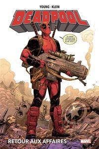Deadpool, Retour aux affaires
