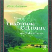 Vivre la tradition celtique