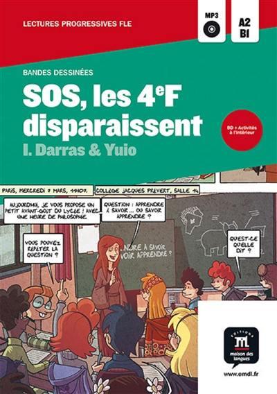 SOS, les 4e F disparaissent : A2-B1