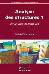 Analyse des structures. Volume 1, Structures isostatiques