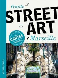 Guide du street art à Marseille