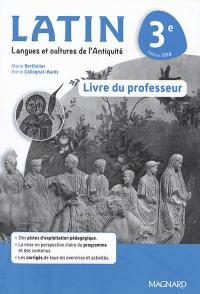 Latin 3e : livre du professeur : langues et cultures de l'Antiquité