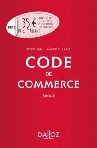 Code de commerce 2022, annoté